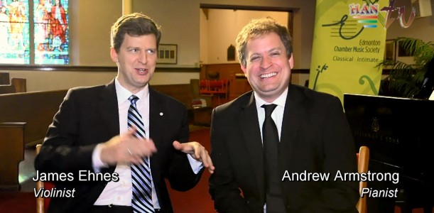 Meet world-class musicians James Ehnes and Andrew Armstrong
